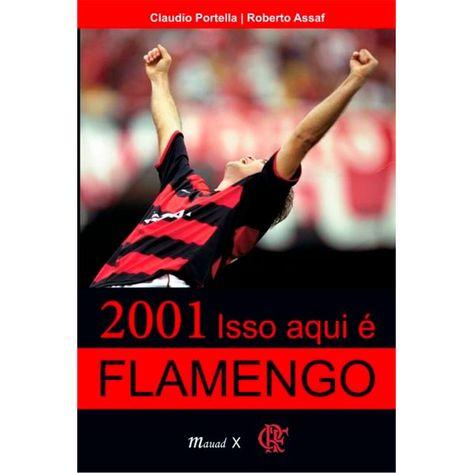 2001-isso-aqui-e-flamengo