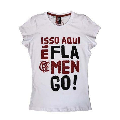 camisa-flamengo-feminina-isso-aqui-e-flamengo